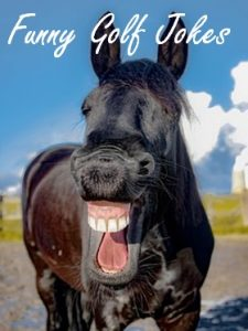 Funny Golf Jokes laughing horse
